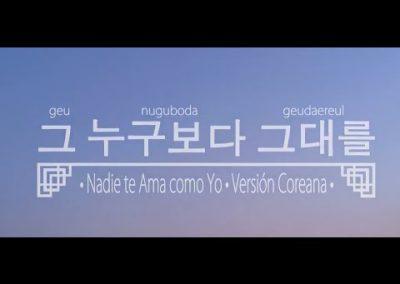 그 누구보다 그대를 («Nadie te ama como Yo», en coreano)